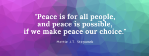 Peace is for all people Mattie quote